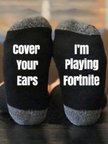 Black Cover Your Ears I'm Playing Fortnite Socks